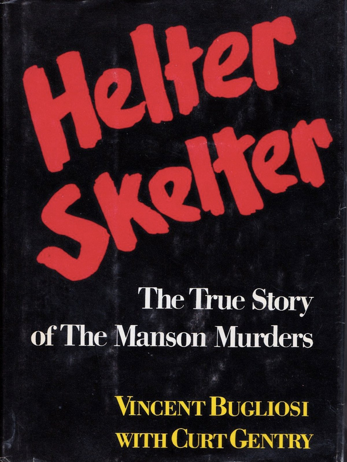 Helter Skelter is the best selling true crime book of all time